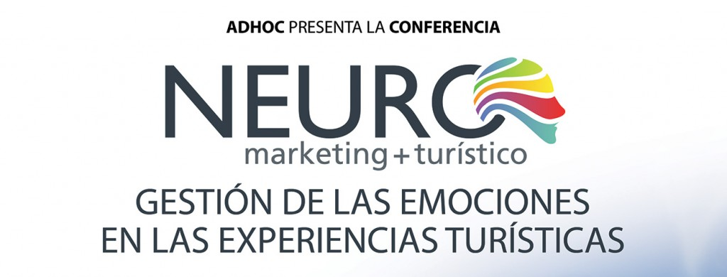 Conferencia: Neuromarketing + turismo